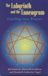 Cover of the The Labyrinth and the Enneagram: Circling into Prayer by Jill K H Geoffrion